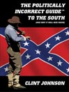 The Politically Incorrect Guide<sup>TM</sup> to the South (and Why It Will Rise Again) (MP3)